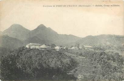 "CPA MARTINIQUE ""Fort de France, Balata le camp militaire"""