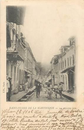 """CPA MARTINIQUE """"Saint Pierre de la Martinique, la grande rue"""""""