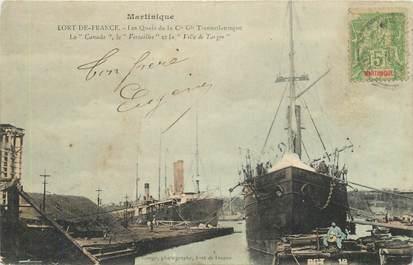 """CPA MARTINIQUE """"Fort de France, les quais de la Cie Cle Transatlantique, paquebot Le Canada et le Versailles"""""""