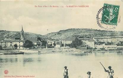 """CPA FRANCE 07 """"Saint Martin d'Ardèche, du Pont d'Arc à Saint Martin"""""""