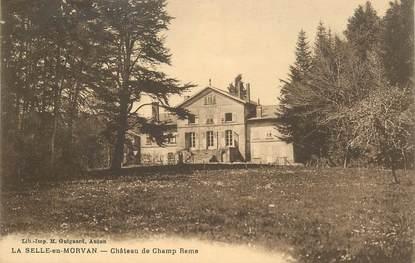 "CPA FRANCE 71 ""La Selle en Morvan, Chateau de Champ Rame"""