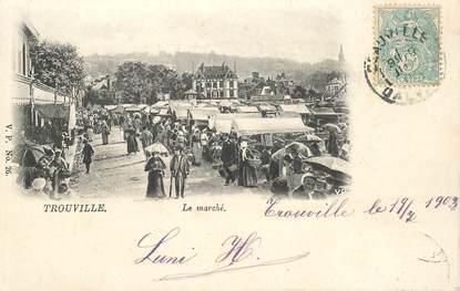 """CPA FRANCE 14 """"Trouville, le marché"""""""