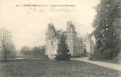 """CPA FRANCE 49 """"Juigné Béné, Chateau de la Thibaudière"""""""