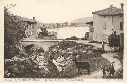 """/ CPA FRANCE 69 """"Environs de Condrieu, le pont de Vérin, vue sur le Rhône"""" / CHEVRE"""