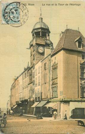 "CPA FRANCE 63 ""Riom, la rue et la Tour de l'Horloge"""