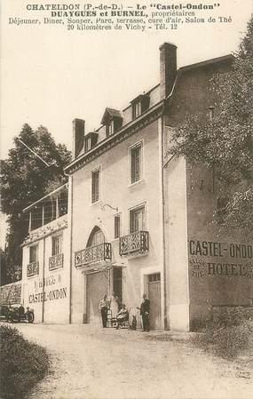 "CPA FRANCE 63 ""Chateldon, Hotel Le Castel Ondon"""