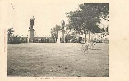 """CPA EGYPTE """"Le Caire, entrée du port de Kasr el Nil"""" / Ed. BERGERET"""
