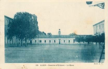 "CPA ALGERIE ""Alger, Caserne d'Orléans"""