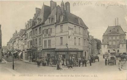 """CPA FRANCE 80 """"Abbeville, Place du Marché aux Herbes, Rue Saint Vulfran"""""""