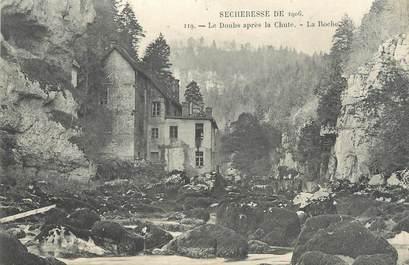 """CPA FRANCE 25 """"Sécheresse de 1906, Les Doubs après la chute, La Roche'"""