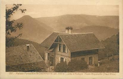 """CPA FRANCE 68 """"Maison Forestière Baerenhutte, Près d'Aubure, Poste Riquewlhr"""""""
