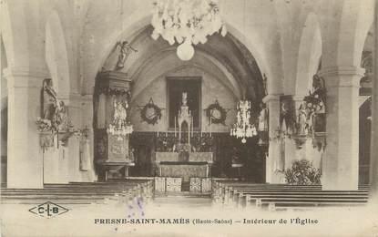 """CPA FRANCE 70 """"Fresnes-Saint-Mamès, Intérieur de l'Eglise"""""""