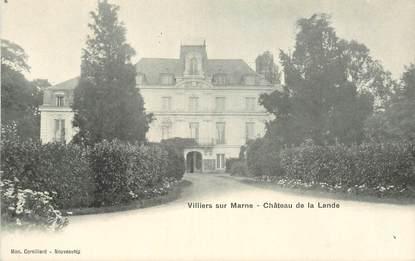 """CPA FRANCE 94 """"Villiers sur Marne, chateau de la Lande"""""""