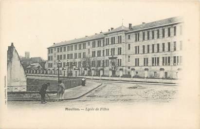 """CPA FRANCE 03 """"Moulins, Lycée de Filles"""""""