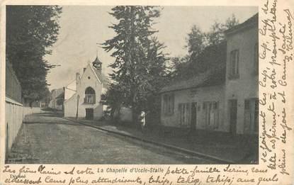 """CPA BELGIQUE """"La Chapelle d'Uccle Stalle"""""""
