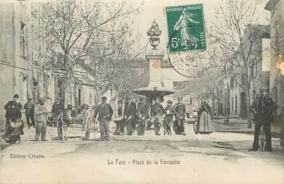 """/ CPA FRANCE 13 """"La Fare, place de la fontaine"""""""