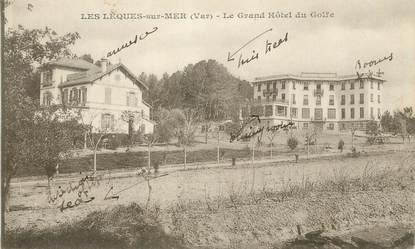 """/ CPA FRANCE 83 """"Saint Cyr, les lecques sur Mer, le grand hôtel du Golfe"""""""