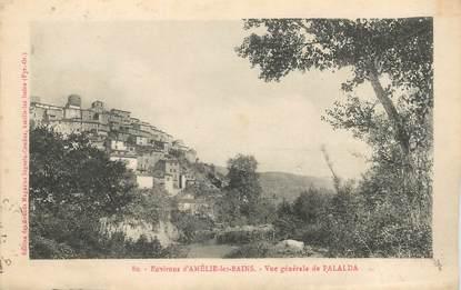"CPA FRANCE 66 ""Env. d'Amélie les Bains, Palalda"""
