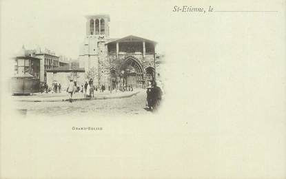 """CPA FRANCE 42 """"Saint Etienne, la Grand 'Eglise"""""""