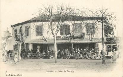 "CPA ALGERIE ""Palestro, Hotel de France"" / GEISER"