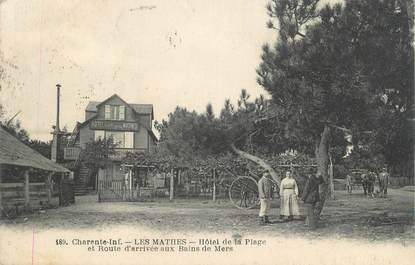 "CPA FRANCE 17 ""Les Mathes, Hotel de la Plage"""