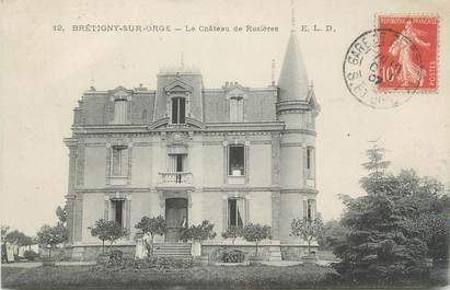 """CPA FRANCE 91 """"Brétigny sur Orge, le chateau des Rosières"""""""