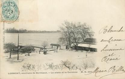 """CPA FRANCE 33 """"Lormont, env. de Bordeaux, la place et la Garonne"""""""
