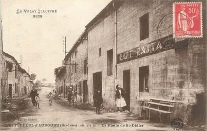 """CPA FRANCE 43 """"Saint Ferréol d'Auroure, la Route de Saint Didier"""""""