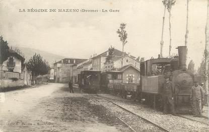 """CPA FRANCE 26 """"La Bégude de Mazenc, la gare"""" / TRAIN"""