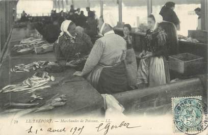 """CPA FRANCE 76 """"Le Tréport, marchandes de poissons"""""""