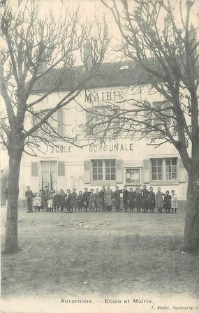"CPA FRANCE 91 "" Auvernaux ""/ ECOLE / MAIRIE"