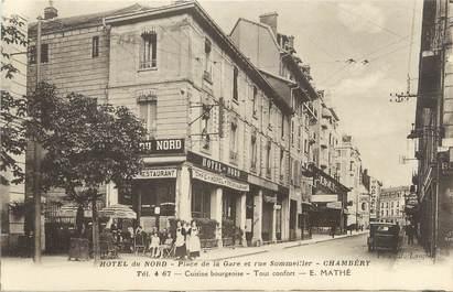"""CPA FRANCE 73 """"Chambéry, Hotel du Nord, place de la gare"""""""