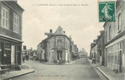 "CPA FRANCE 27 "" La Barre, rue la Ferrière, grande rue """