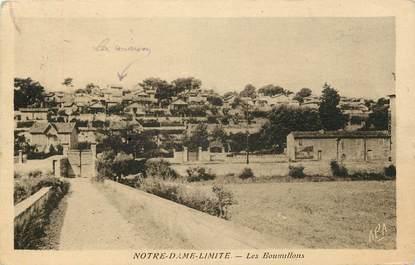 """CPA  """"Marseille, Notre Dame Limite, les Boumillons"""""""