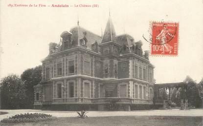 "CPA FRANCE 02 ""Andelain, le chateau"""
