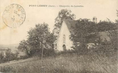 """CPA FRANCE 39 """"Port Lesney, chapelle de Lorette"""""""