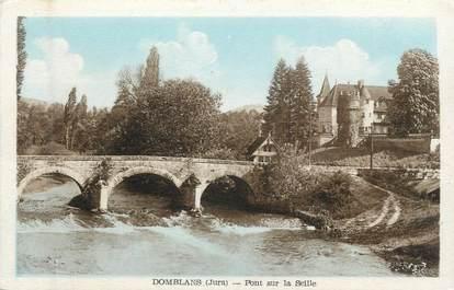 """CPA FRANCE 39 """"Domblans, pont sur la Seille"""""""