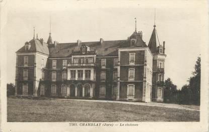"CPA FRANCE 39 ""Chamblay, le château"""