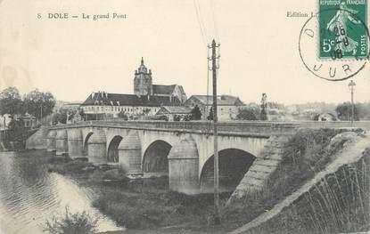 "CPA FRANCE 39 ""Dole, le grand pont"""