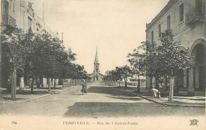 """CPA TUNISIE """"Ferryville, rue Amiral Ponty"""""""