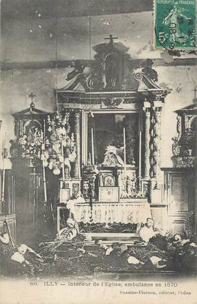 """CPA FRANCE 08 """"Illy, intérieur de l'église, ambulance en 1870"""""""
