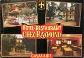 """83 Var CPSM FRANCE 83 """"Cavalaire, hôtel du tourisme chez Raymond"""""""