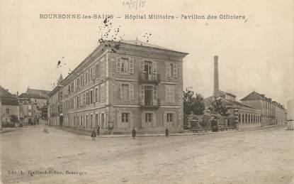 """/ CPA FRANCE 52 """"Bourbonne Les Bains, hôpital militaire"""""""