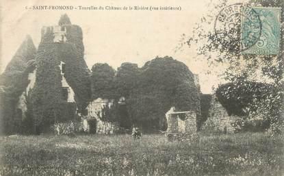 """/ CPA FRANCE 50 """"Saint Fromond, tourelles du château de la Rivière"""""""