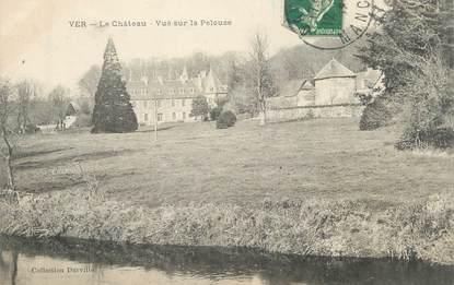 "/ CPA FRANCE 50 ""Ver, le château"""