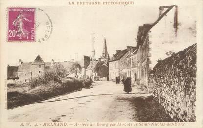 """/ CPA FRANCE 56 """"Melrand, arrivée au bourg par la route de Saint Nicolas des Eaux"""""""