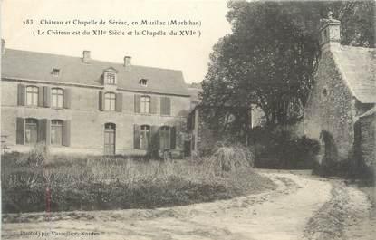 """/ CPA FRANCE 56 """"Château et chapelle de Séréac"""""""