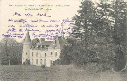 """/ CPA FRANCE 56 """"Château de La Touche Larcher en Campénéac"""""""