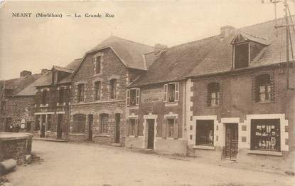 """/ CPA FRANCE 56 """"Néant, la grande rue"""""""