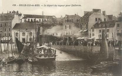 """/ CPA FRANCE 56 """"Belle Ile en Mer, le départ du vapeur pour Quiberon"""" / BATEAU"""